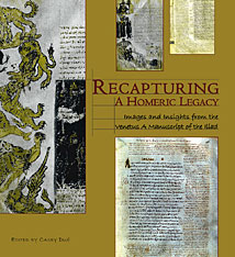 Dué, Casey Recapturing a Homeric Legacy Cover