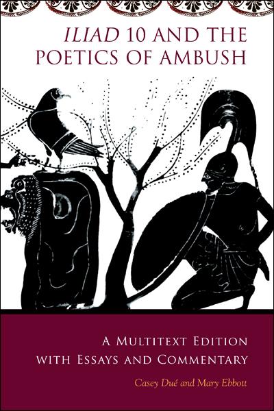 Cover Iliad 10 and Poetics of Ambush